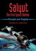 Salyut - The First Space Station (eBook, PDF)