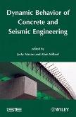 Dynamic Behavior of Concrete and Seismic Engineering (eBook, PDF)