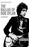 The Ballad of Bob Dylan (eBook, ePUB)