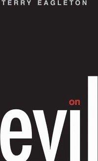 On Evil (eBook, ePUB) - Eagleton, Terry