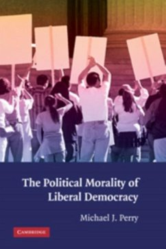 Political Morality of Liberal Democracy (eBook, PDF) - Perry, Michael J.