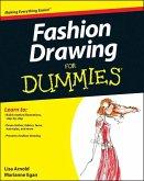 Fashion Drawing For Dummies (eBook, ePUB)