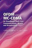 OFDM and MC-CDMA for Broadband Multi-User Communications, WLANs and Broadcasting (eBook, PDF)