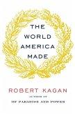 The World America Made (eBook, ePUB)