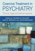 Coercive Treatment in Psychiatry (eBook, ePUB)