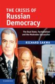 Crisis of Russian Democracy (eBook, PDF)
