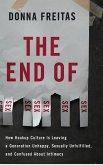 The End of Sex (eBook, ePUB)
