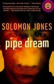 Pipe Dream (eBook, ePUB)