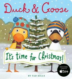 Duck & Goose, Its Time for Christmas!