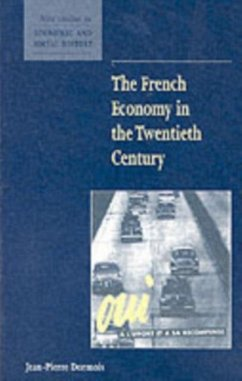 French Economy in the Twentieth Century (eBook, PDF) - Dormois, Jean-Pierre