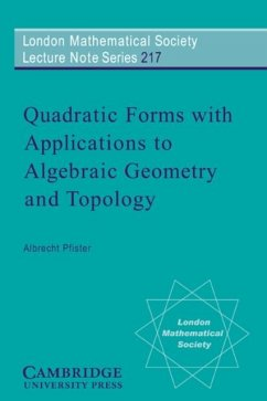 Quadratic Forms with Applications to Algebraic Geometry and Topology (eBook, PDF) - Pfister, Albrecht