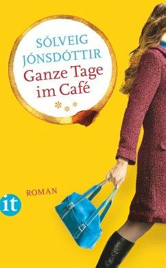 Ganze Tage im Café - Jónsdóttir, Sólveig