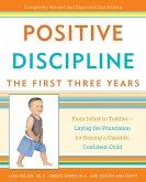Positive Discipline: The First Three Years (eBook, ePUB)