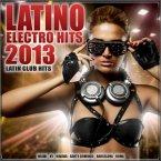 Latino Electro Hits 2013