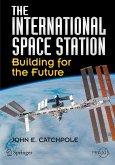 The International Space Station (eBook, PDF)