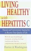 Living Healthy with Hepatitis C (eBook, ePUB)