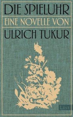 Die Spieluhr (eBook, ePUB) - Tukur, Ulrich