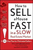 How to Sell a House Fast in a Slow Real Estate Market (eBook, ePUB)