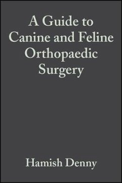 A Guide to Canine and Feline Orthopaedic Surgery (eBook, PDF) - Denny, Hamish; Butterworth, Steve