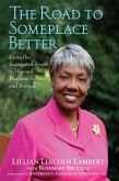The Road to Someplace Better (eBook, ePUB)