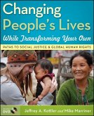 Changing People's Lives While Transforming Your Own (eBook, PDF)