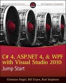 C# 4, ASP.NET 4, and WPF, with Visual Studio 2010 Jump Start (eBook, ePUB)