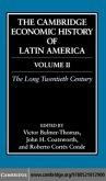 Cambridge Economic History of Latin America: Volume 2, The Long Twentieth Century (eBook, PDF)