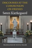 Discourses at the Communion on Fridays (eBook, ePUB)