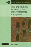 Risks and Decisions for Conservation and Environmental Management (eBook, PDF)