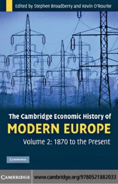 Cambridge Economic History of Modern Europe: Volume 2, 1870 to the Present (eBook, PDF) - Broadberry, Stephen