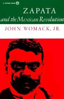 Zapata and the Mexican Revolution (eBook, ePUB) - Womack, John