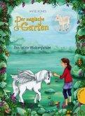 Das letzte Wolkenfohlen / Der magische Garten Bd.2