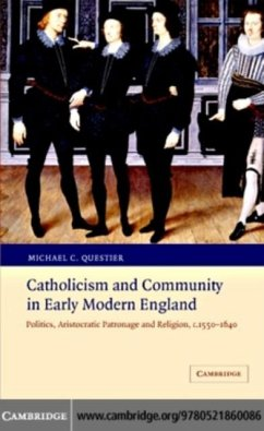 Catholicism and Community in Early Modern England (eBook, PDF) - Questier, Michael C.