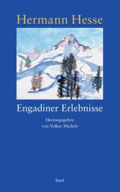 Engadiner Erlebnisse - Hesse, Hermann
