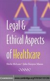 Legal and Ethical Aspects of Healthcare (eBook, PDF)