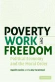 Poverty, Work, and Freedom (eBook, PDF)