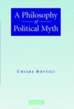Philosophy of Political Myth (eBook, PDF) - Bottici, Chiara