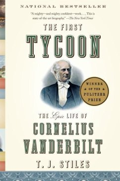 The First Tycoon (eBook, ePUB) - Stiles, T. J.