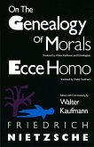 On the Genealogy of Morals and Ecce Homo (eBook, ePUB)
