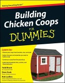 Building Chicken Coops For Dummies (eBook, PDF)
