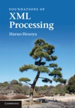 Foundations of XML Processing (eBook, PDF) - Hosoya, Haruo