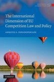 International Dimension of EU Competition Law and Policy (eBook, PDF)