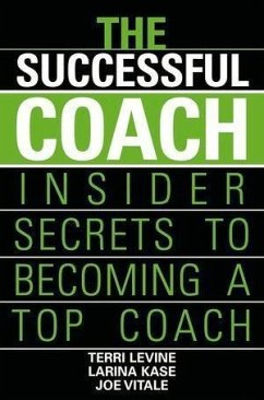 The Successful Coach (eBook, ePUB) - Levine, Terri; Kase, Larina; Vitale, Joe