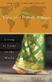 Tales of a Female Nomad (eBook, ePUB)