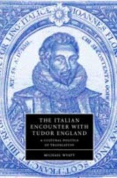 Italian Encounter with Tudor England (eBook, PDF) - Wyatt, Michael