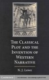 Classical Plot and the Invention of Western Narrative (eBook, PDF)