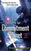 Helfort's War Book 4: The Battle for Commitment Planet (eBook, ePUB)
