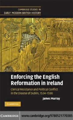 Enforcing the English Reformation in Ireland (eBook, PDF) - Murray, James