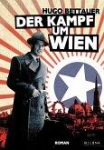 Der Kampf um Wien (eBook, ePUB)