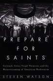 Prepare for Saints (eBook, ePUB)